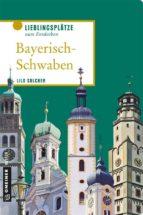 Bayerisch-Schwaben (ebook)