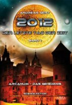 2012 - Der letzte Tag der Zeit (1) (ebook)
