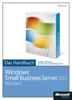 Microsoft Windows Small Business Server 2011 Standard  - Das Handbuch (ebook)
