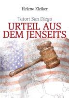 Tatort San Diego - Urteil aus dem Jenseits (ebook)