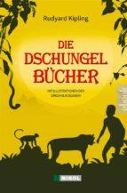 Die Dschungelbücher (Das Dschungelbuch + Das neue Dschungelbuch) (ebook)