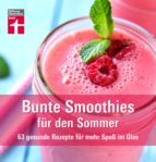 Bunte Smoothies für den Sommer (ebook)