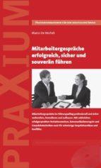 Mitarbeitergespräche erfolgreich, sicher und souverän führen (ebook)