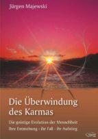 Die Überwindung des Karmas (ebook)