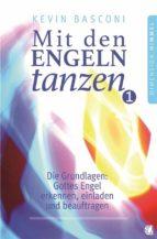 Mit den Engeln tanzen, Band 1 (ebook)