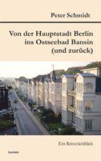 Von der Hauptstadt Berlin ins Ostseebad Bansin (und zurück) (ebook)