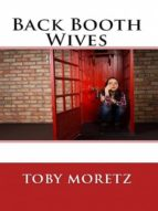 BACK BOOTH WIVES (ADULT EROTICA)