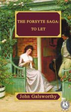 The Forsyte Saga:  To Let (ebook)
