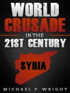 WORLD CRUSADE IN THE 21ST CENTURY