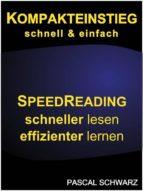 Kompakteinstieg: schnell & einfach Speedreading - schneller lesen, effizienter lernen  (ebook)