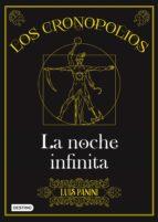 LOS CRONOPOLIOS 3. LA NOCHE INFINITA