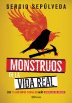 MONSTRUOS DE LA VIDA REAL