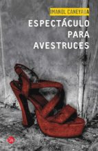 Espectáculo para avestruces (ebook)