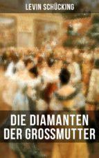 Die Diamanten der Großmutter (ebook)