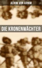Die Kronenwächter (Gesamtausgabe) (ebook)