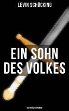 Ein Sohn des Volkes (Historischer Roman) (ebook)