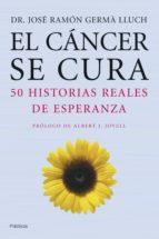 El cáncer se cura (ebook)
