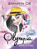 Verano en blanco (Serie Olympia 7) (ebook)