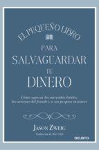EL PEQUEÑO LIBRO PARA SALVAGUARDAR TU DINERO