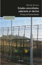 Estados amurallados, soberanía en declive (ebook)