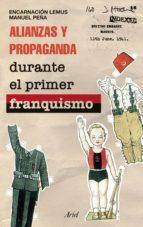 Alianzas y propaganda durante el primer franquismo (ebook)