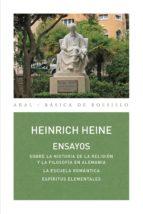 ENSAYOS. Sobre la historia de la religión y la filosofía en Alemania / La escuela romántica / Espíritus elementales (ebook)