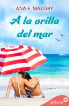 A LA ORILLA DEL MAR (SERIE HERMANOS INCLÁN 1)