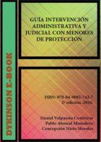 Guía de intervención administrativa y judicial con menores de protección