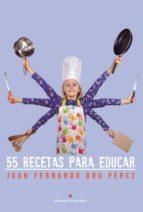55 recetas para educar (ebook)
