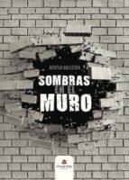 SOMBRAS EN EL MURO