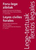 FORU-LEGE ZIBILAK/LEYES CIVILES FORALES
