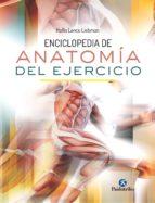 ENCICLOPEDIA DE ANATOMÍA DEL EJERCICIO (COLOR)