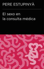 EL SEXO EN LA CONSULTA MÉDICA (COLECCIÓN ENDEBATE)