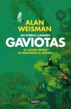 Un pueblo llamado Gaviotas (ebook)