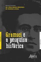 GRAMSCI E A PESQUISA HISTÓRICA