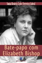 Bate Papo Com Elizabeth Bishop (ebook)