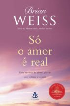 Só o amor é real (ebook)
