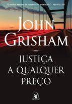 Justiça a qualquer preço (ebook)