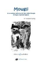 Mowgli - Libro e Audiolibro in Inglese