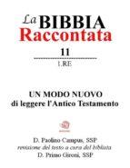 La Bibbia Raccontata - 1 Re (ebook)