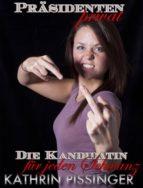 Die Kandidatin für jeden Schwanz (ebook)