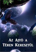 Az Ajtó a Téren Keresztül (ebook)