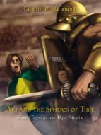 The Crystal of Rea Silvia. Aki and the Spheres of Time (ebook)