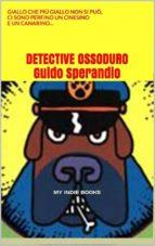 Detective Ossoduro (ebook)