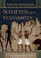 Schatten der Verdammten - Serial Teil 3 (ebook)