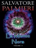 La Mente Nera – Volume 4 (ebook)