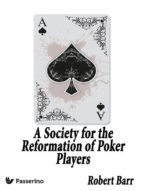 A Society for the Reformation of Poker Players (ebook)