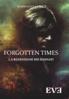 Forgotten Times - La redenzione dei dannati (ebook)