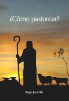 ¿Cómo pastorear? (ebook)