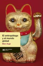 El antropólogo y el mundo global (ebook)